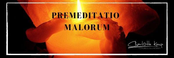 Premeditatio malorum