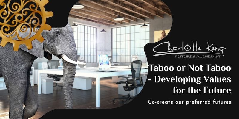 Taboo or Not Taboo - Developing Values for the Future